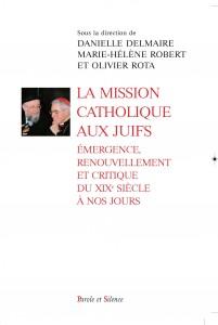 DELMAIRE-ROBERT-ROTA-La mission catholique aux Juifs_couv.1